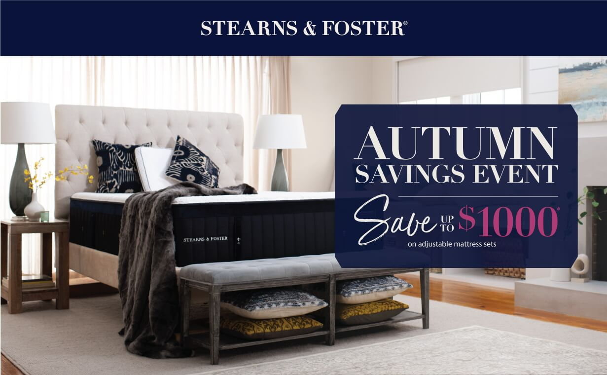 Stearns & Foster Autumn Savings Event